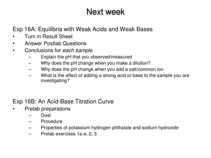 Exp 16A: Equilibria with Weak Acids and Weak Bases