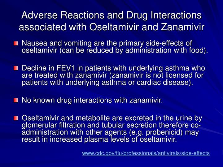 Adverse Reactions and Drug Interactions associated with Oseltamivir and Zanamivir