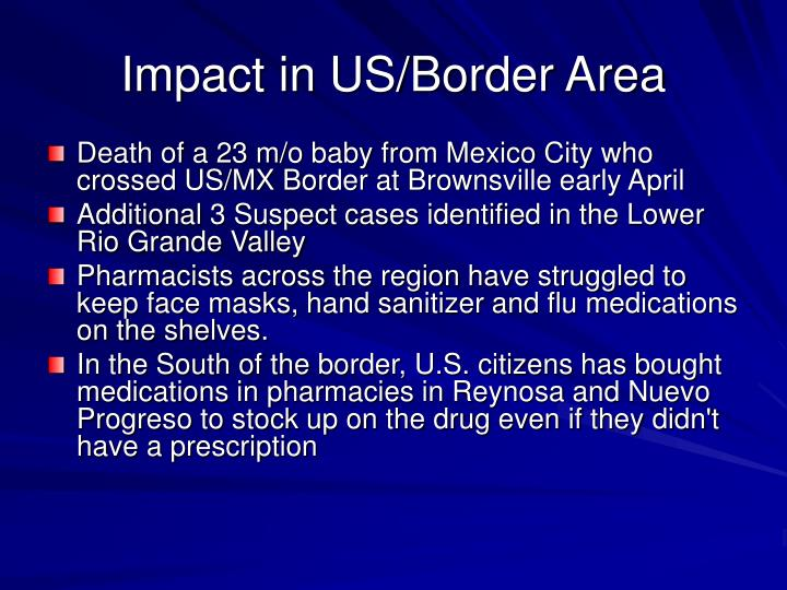 Impact in US/Border Area