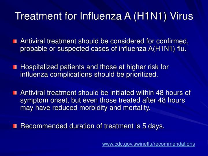 Treatment for Influenza A (H1N1) Virus