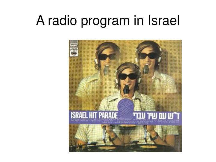 A radio program in Israel