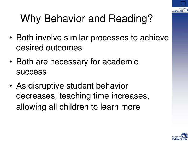 Why Behavior and Reading?