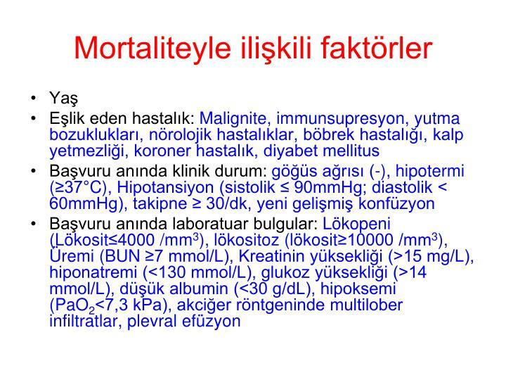 Mortaliteyle ilişkili faktörler