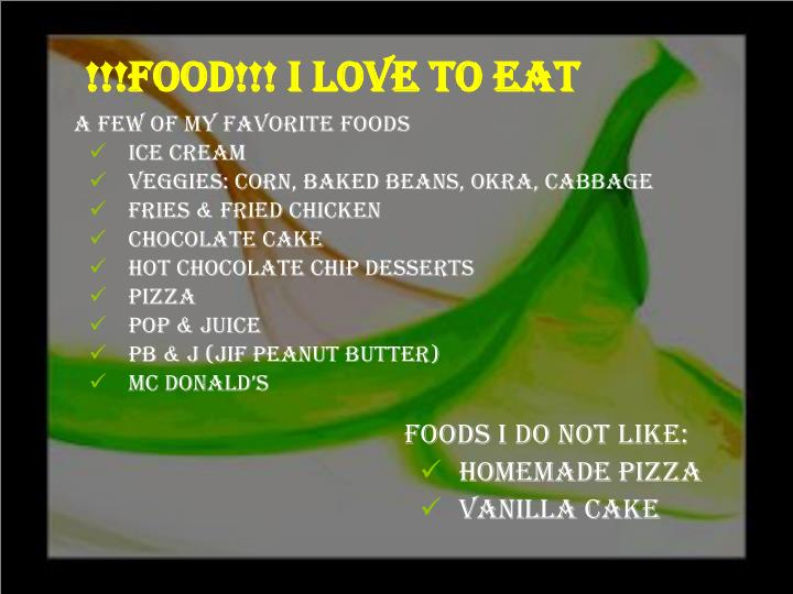 !!!FOOD!!! I love to Eat