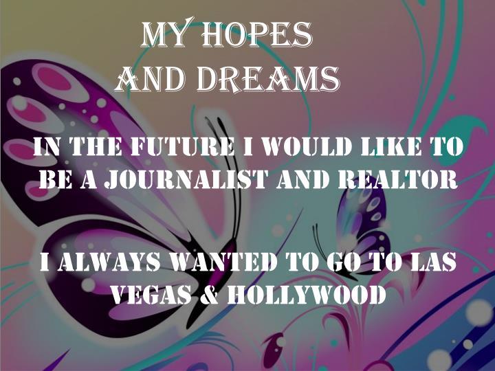 my hopes