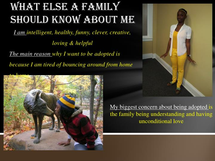 What else a family should know about me