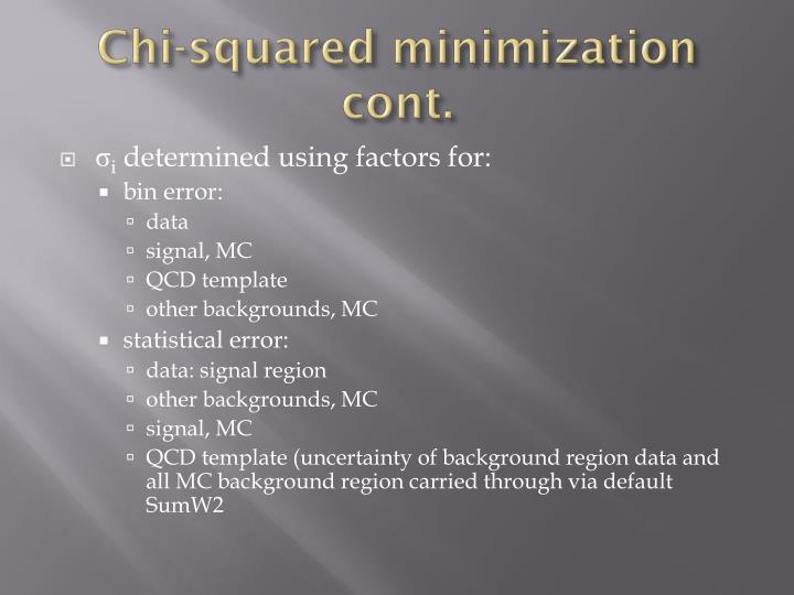 Chi-squared minimization cont.