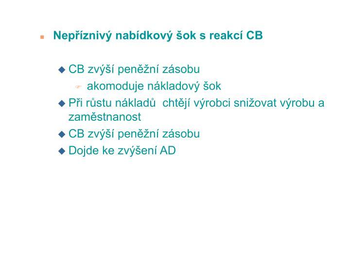 Nepzniv nabdkov ok s reakc CB