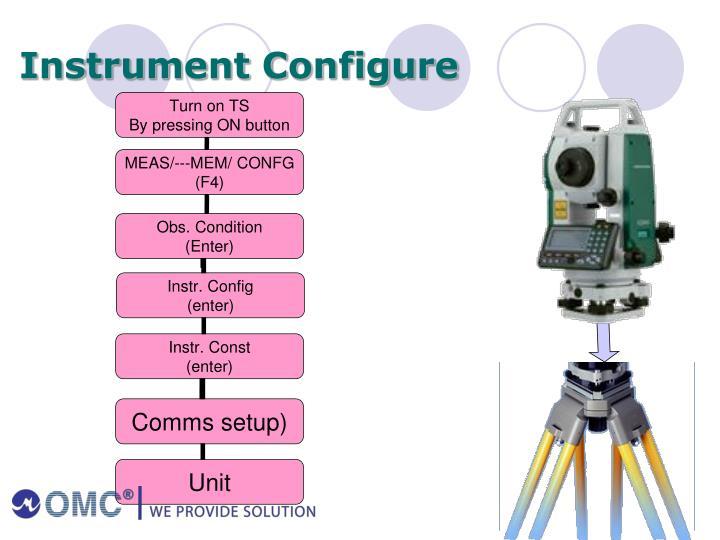 Instrument Configure