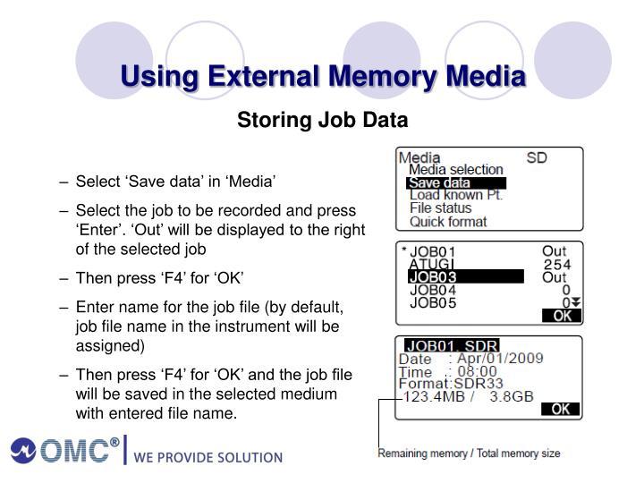 Using External Memory Media