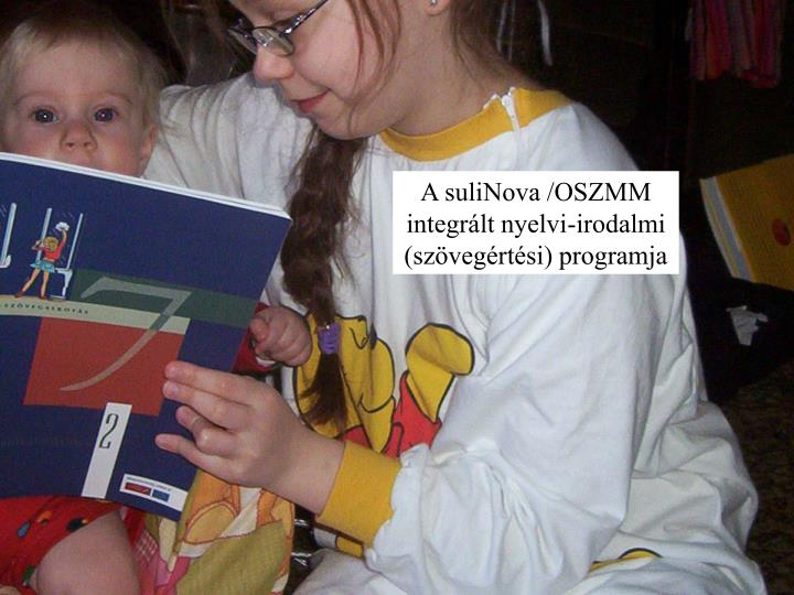 A suliNova /OSZMM integrált nyelvi-irodalmi (szövegértési) programja