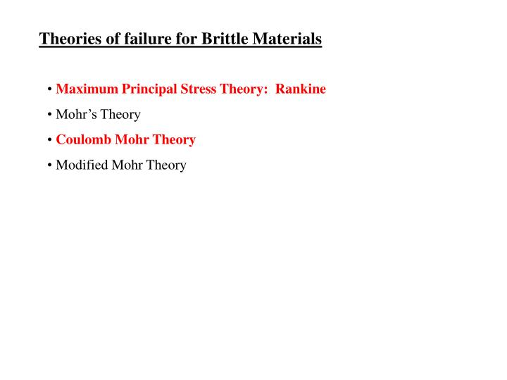 Theories of failure for Brittle Materials