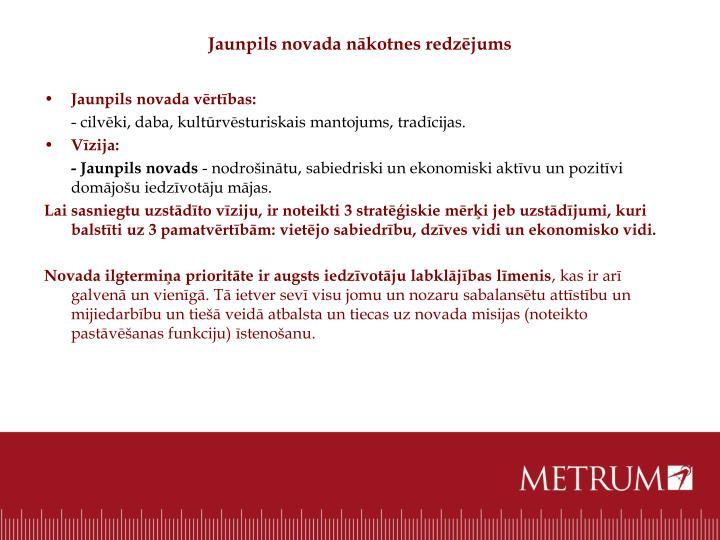 Jaunpils novada nākotnes redzējums