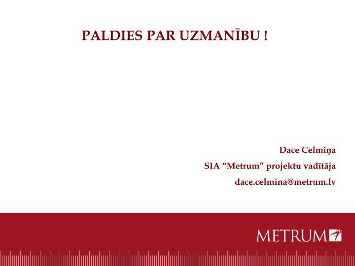 PALDIES PAR UZMANBU !