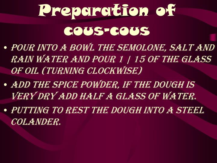Preparation of cous-cous