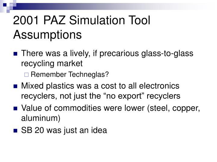 2001 PAZ Simulation Tool Assumptions