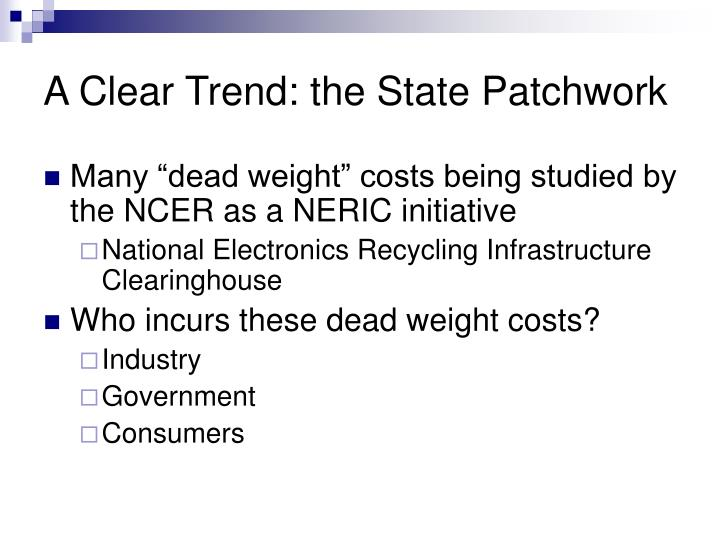 A Clear Trend: the State Patchwork