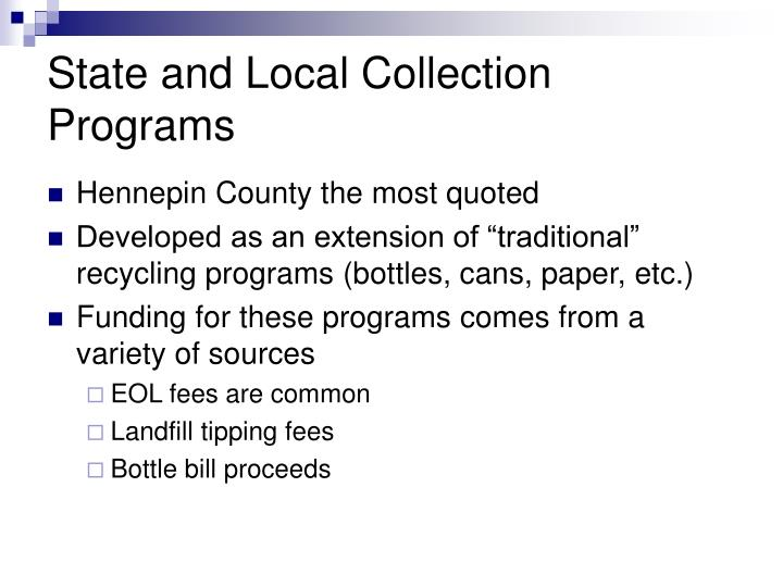 State and Local Collection Programs