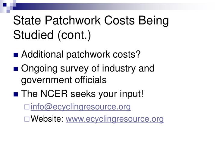 State Patchwork Costs Being Studied (cont.)