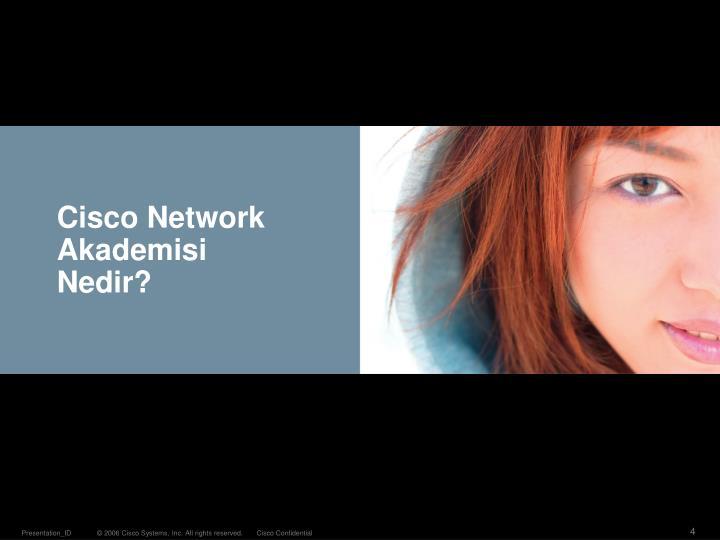Cisco Network Akademisi Nedir?