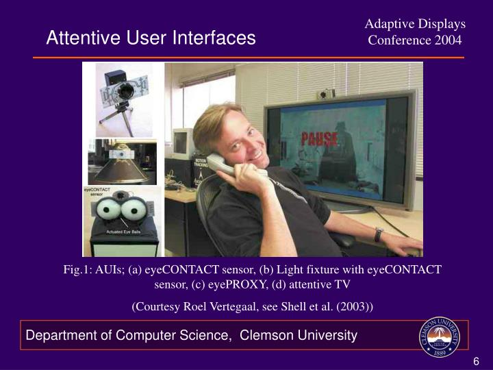 Attentive User Interfaces