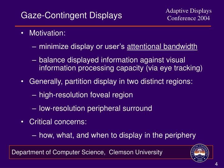 Gaze-Contingent Displays