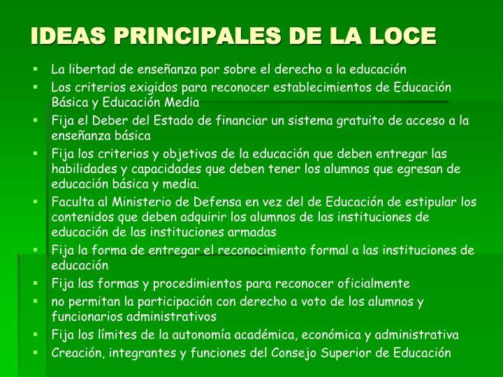 IDEAS PRINCIPALES DE LA LOCE
