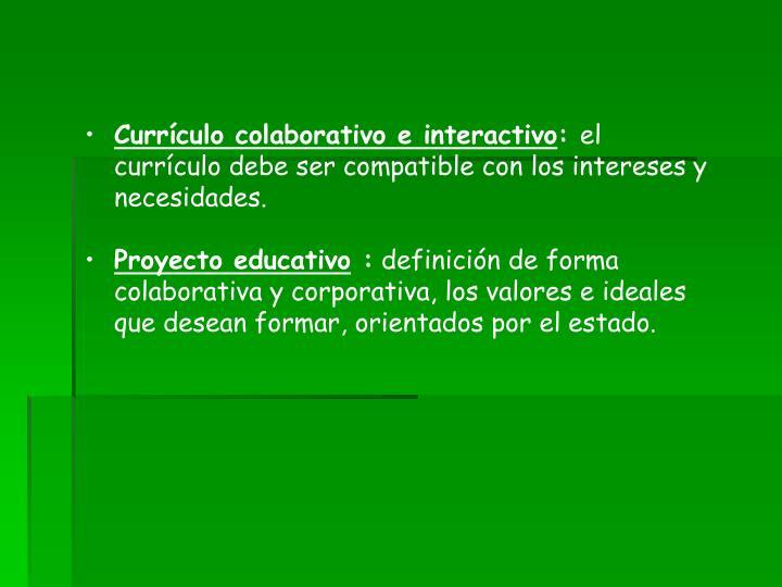 Currículo colaborativo e interactivo
