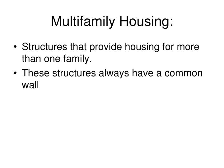 Multifamily Housing: