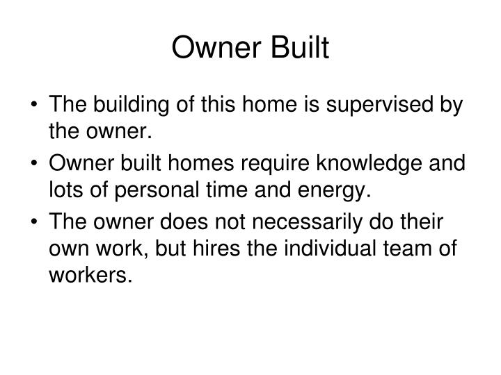 Owner Built