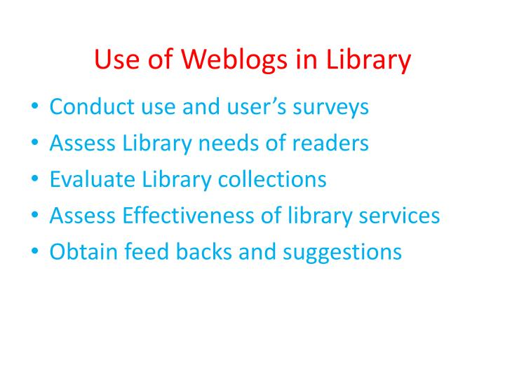 Use of Weblogs in Library