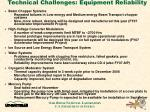 technical challenges equipment reliability