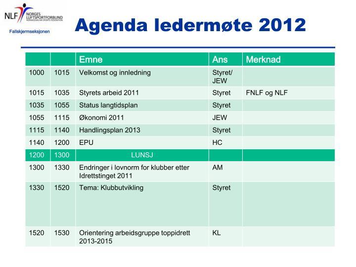 Agenda ledermøte 2012