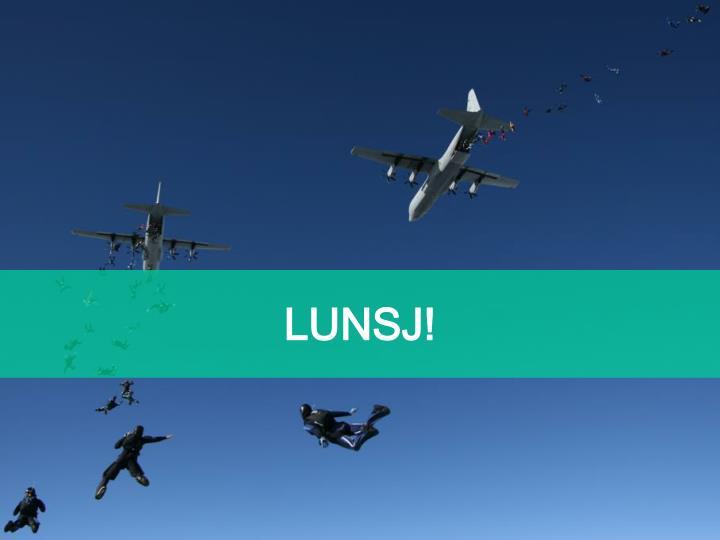 LUNSJ!