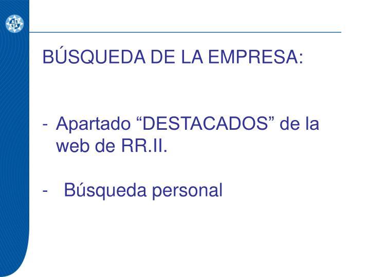 BÚSQUEDA DE LA EMPRESA: