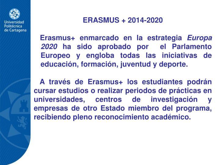 ERASMUS + 2014-2020