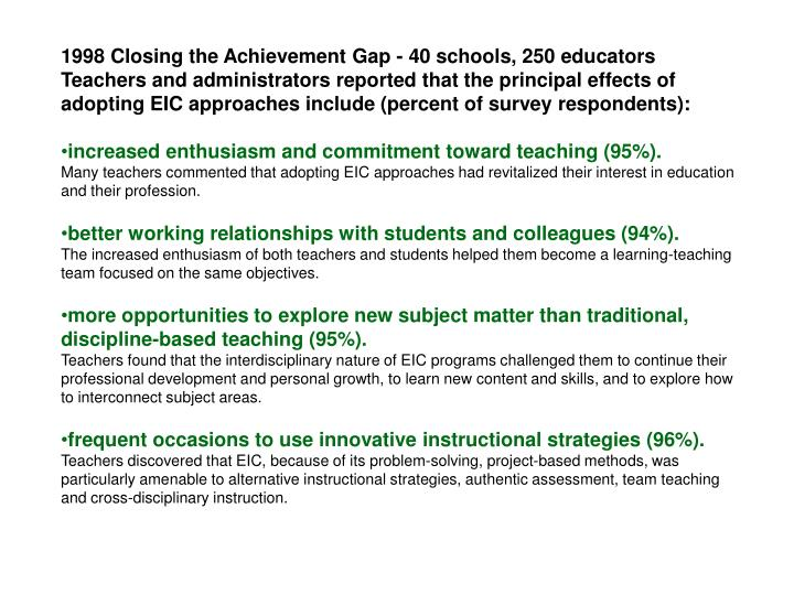 1998 Closing the Achievement Gap - 40 schools, 250 educators