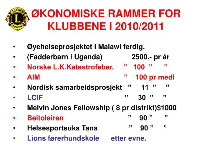 ØKONOMISKE RAMMER FOR