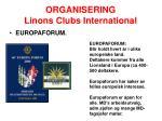 organisering linons clubs international