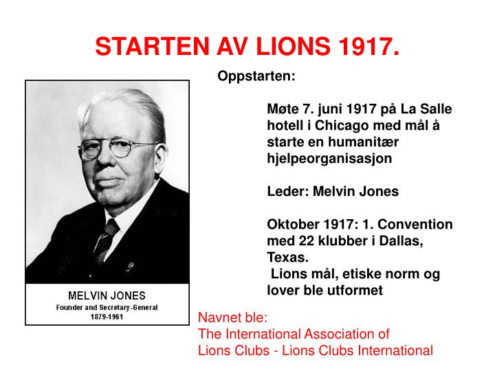 STARTEN AV LIONS 1917.