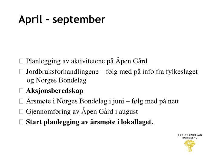 April – september