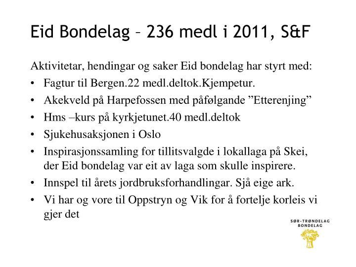 Eid Bondelag – 236 medl i 2011, S&F