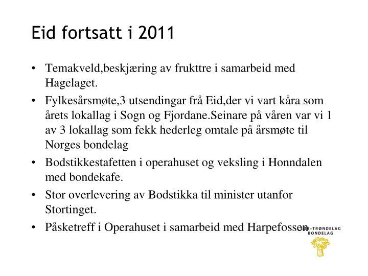 Eid fortsatt i 2011