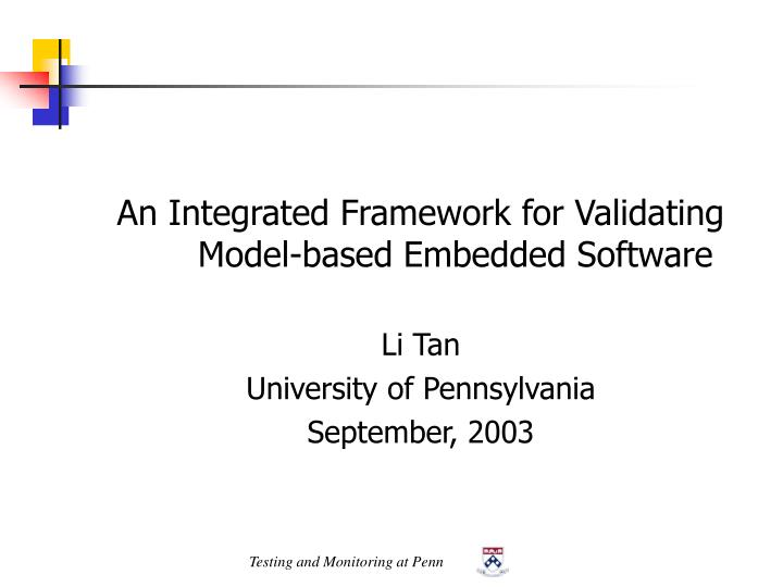 An Integrated Framework for Validating Model-based Embedded Software