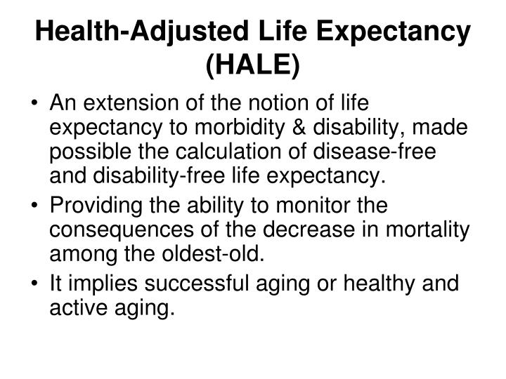 Health-Adjusted Life Expectancy (HALE)