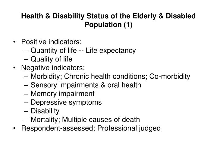 Health & Disability Status of the Elderly & Disabled Population (1)