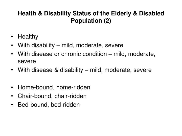 Health & Disability Status of the Elderly & Disabled Population (2)