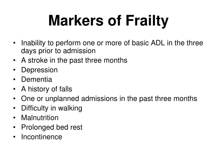 Markers of Frailty