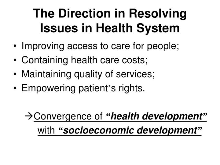 The Direction in Resolving Issues in Health System