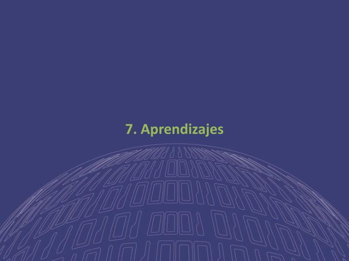 7. Aprendizajes